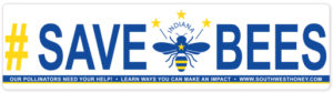 Bumper Sticker - #savebees