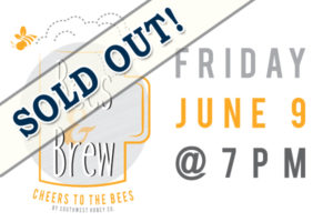 June-9-Bees-Brew-sold-out